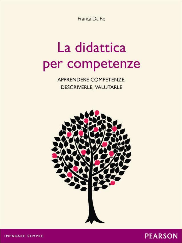 Pearson,+Franca+Da+Re:+La+didattica+per+competenze