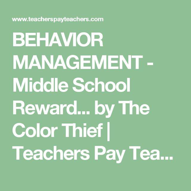 BEHAVIOR MANAGEMENT - Middle School Reward... by The Color Thief | Teachers Pay Teachers