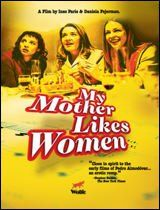 My Mother Likes Women (2002) PosterMovies Tv, Mothers, Lesbian Book, Foreign Film, Woman, Les Film, Lesbian Gay Tv Movie, Women, Lesbian Film