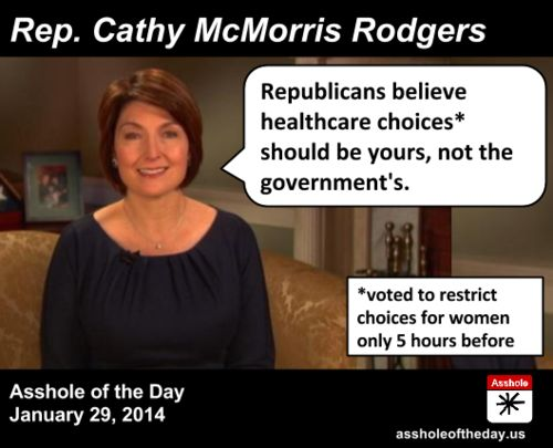 Cathy McMorris Rodgers, Asshole of the Day for January 29, 2014 by TeaPartyCat (Follow @TeaPartyCat) The GOP had at least 4 responses to the...