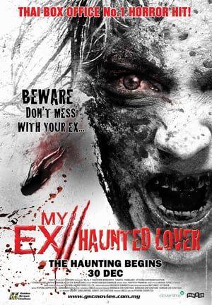 Nonton Bioskop Online My Ex 2 Haunted Lover 2010 Online Subtitle