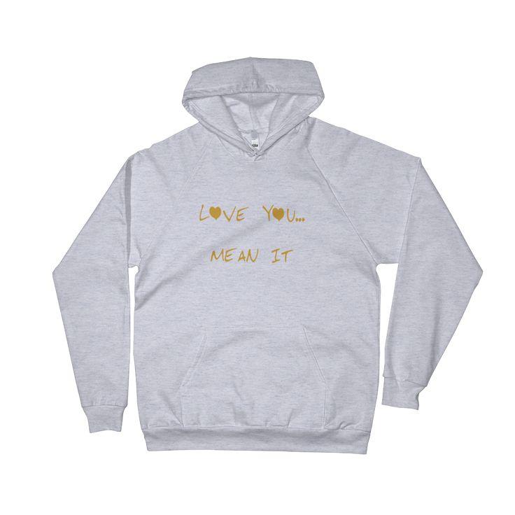 Love you mean it women's hoodie
