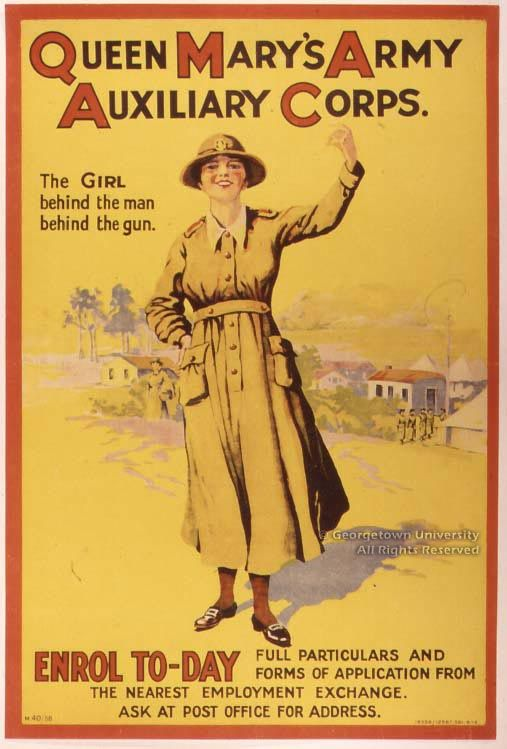 World War I poster from Great Britain. Curious to see that G.B. promoted woman's involvement in war, whereas the United States didn't form the WAAC--Women's Army Auxiliary Corps, later just Women's Army Corps--until World War II.