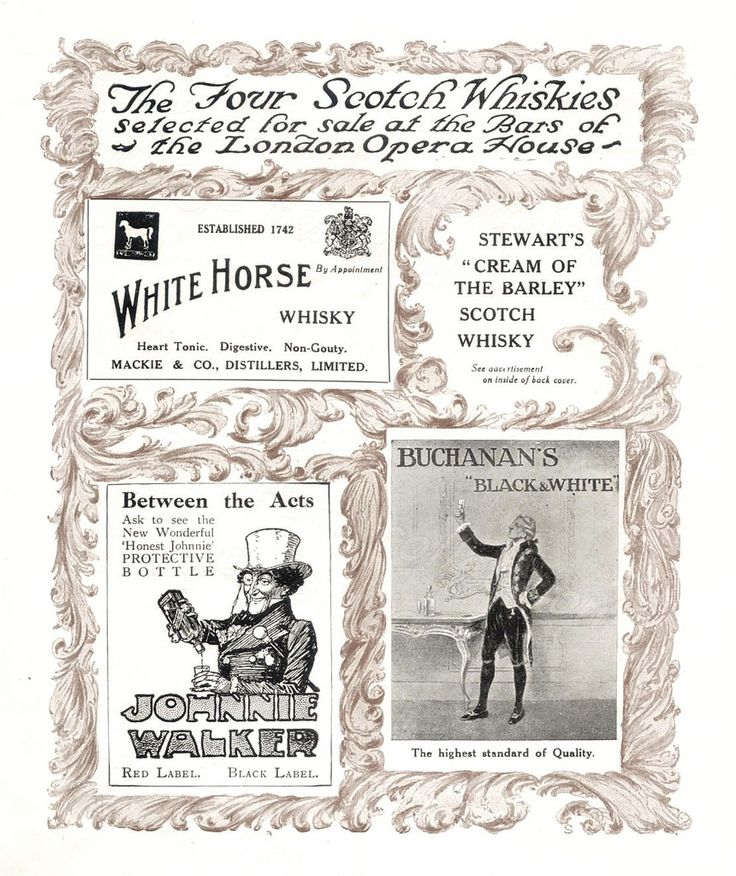 From London during 1912 ~ an advertisement for drinks at the London Opera House - whisky by White Horse, Johnnie Walker, Stewart's and Buchannan.