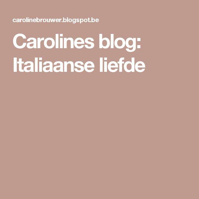 Carolines blog: Italiaanse liefde
