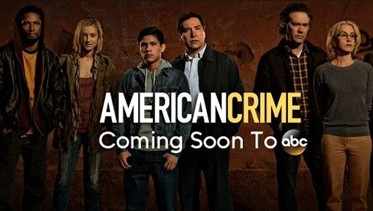 American Crime (ABC-March 5, 2015) a crime drama TV series created by John Ridley. Stars: Timothy Hutton, Felicity Huffman, Elvis Nolasco, Caitlin Gerard, Richard Cabral, Johnny Ortiz, Benito Martinez, W. Earl Brown, Penelope Ann Miller. This series examines the personal lives of the players involved in a racially charged trial as their worlds are turned upside down.