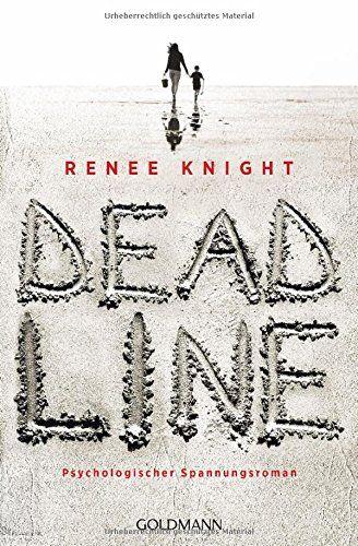 Deadline: Psychologischer Spannungsroman von Renée Knight - einmal vorsichtig gelesen - keine Leserillen oder andere Beschädigungen