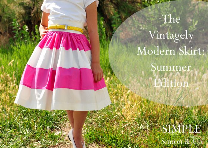 Simple Simon & Company: Vintagely Modern Skirt for Summer: Skirts Tutorials, Vintage Sewing Tutorials, Sewing Projects, Girls Skirts, Summer Skirts, Skirts Patterns, Vintage Modern, Simple Simon, Modern Skirts