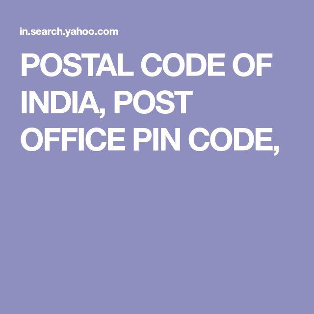 POSTAL CODE OF INDIA,    POST OFFICE   PIN CODE,