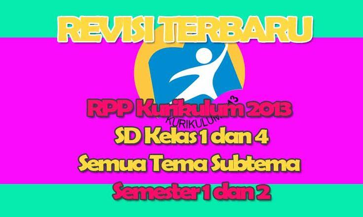 RPP K13 SD Kelas 1 - 4 Revisi 2016 Semester 1 dan 2 Format Doc