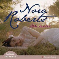 Blå dahlia (serie), Nora Roberts ++++ gillar trädgård och då är detta en mysig serie