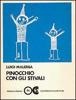 Luigi Malerba's delightful Pinocchio con gli stivali (Pinocchio-in-boots)