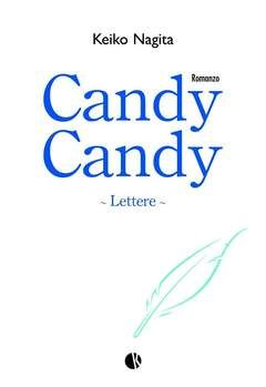 Novel n. - CANDY CANDY - LETTERE, KAPPALAB