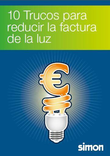 10 Trucos para reducir la factura de la luz (pdf gratuito) - Los viernes de Ecología Cotidiana
