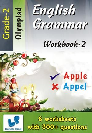 GRADE-2-OLYMPIAD-ENGLISH-GRAMMAR-WORKBOOK-2 This workbook contains printable worksheets on English grammar for Grade 2 students.  There are total 8 worksheets with 300+ questions.  Pattern of questions : Multiple Choice Questions, Fill in the blanks, Subjective Questions.    PRICE :- RS.149.00