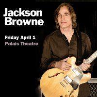 JACKSON BROWNE Friday 1 April, 2016