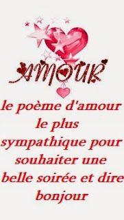 le poème d'amour le plus sympathique pour souhaiter une belle soirée et dire bonjour  - Poème d'amour court et SMS d'amour message