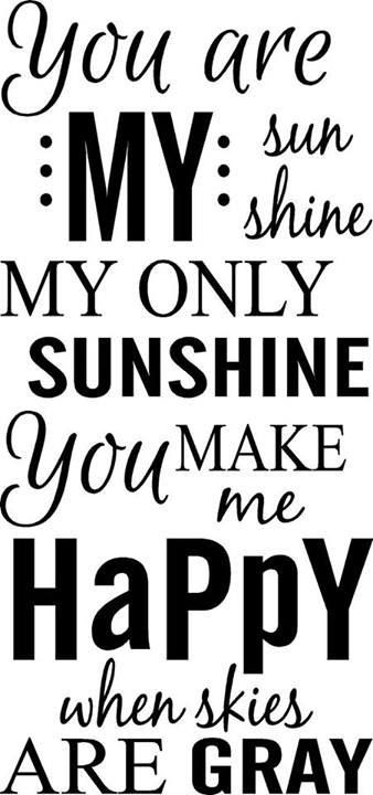 You Are My Sunshine..  wall quote by MeasureByDesign on Etsy, $22.00
