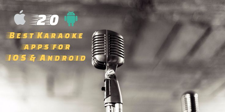20 Best karaoke apps for IOS & Android App