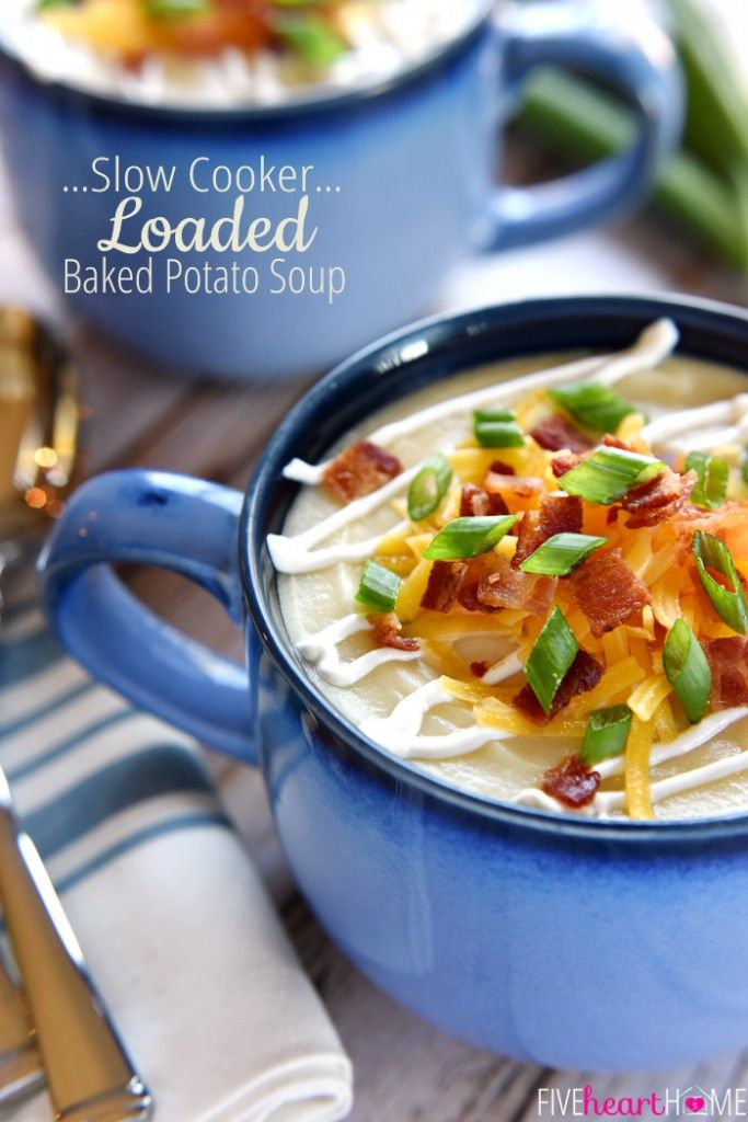 Slow Cooker Loaded Baked Potato Soup | Recipe | Sour cream, Bacon and ...