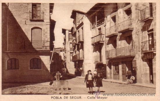 POBLA DE SEGUR (LERIDA) - CALLE MAYOR - EDICIONES ARGENTERIA