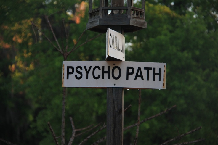 the corner of Psycho Path and ....
