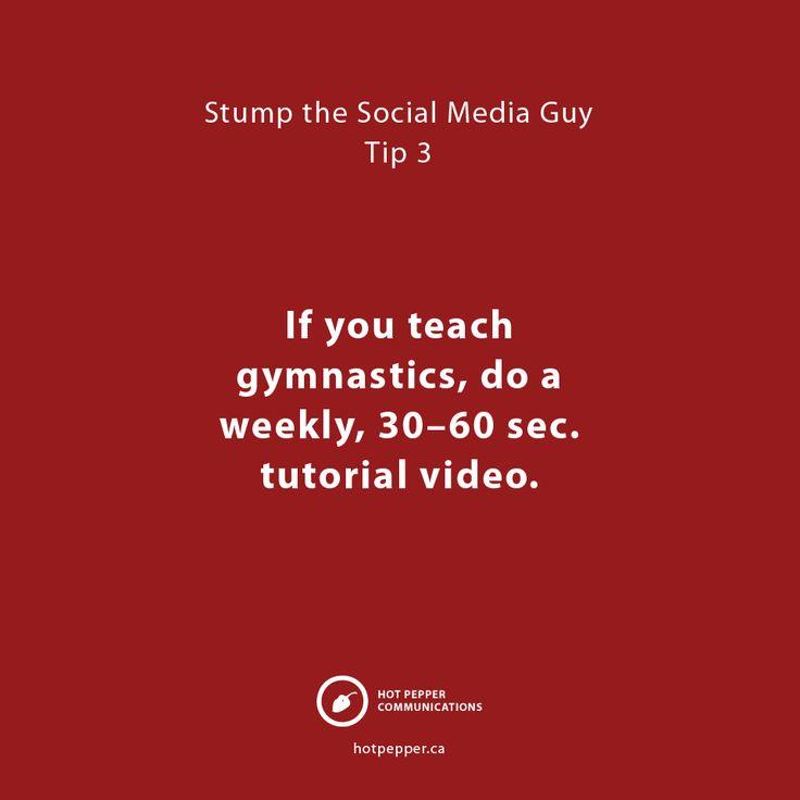 Stump the Social Media Guy: Tip 3, Gymnastics instructor