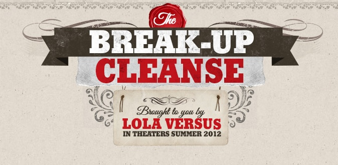 Check out The Break-Up Cleanse, brought to you by Lola Versus. http://www.lolasbreakupcleanse.com/#/the_breakup_cleanseLola Test, Lolaversus, Versus Infographic, Lola Versus