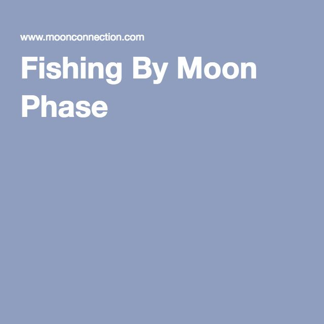 485 best images about folkways wisdom of yore on for Fishing moon phase
