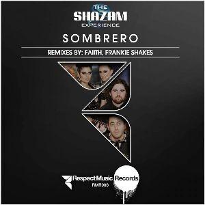The Shazam Experience - Sombrero