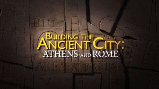 Building the Ancient City: Athens and Rome   BBC Documentaries