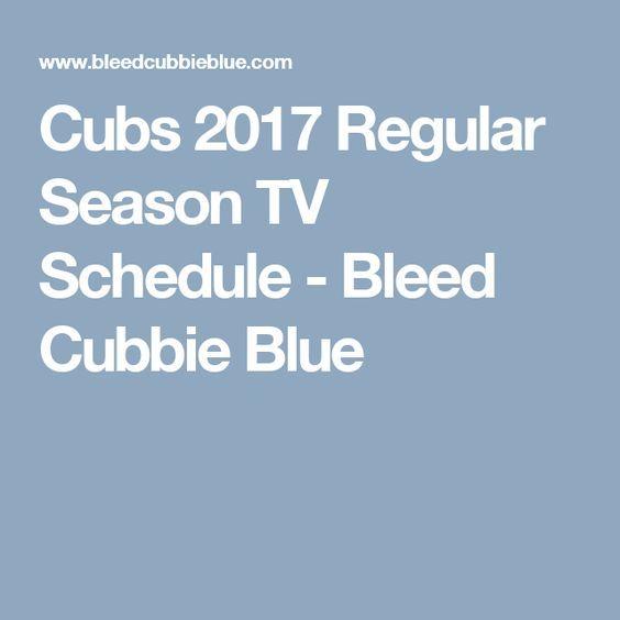Cubs 2017 Regular Season TV Schedule - Bleed Cubbie Blue
