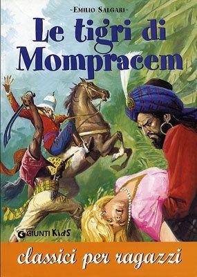 Le Tigri di Mompracem - Emilio Salgari.