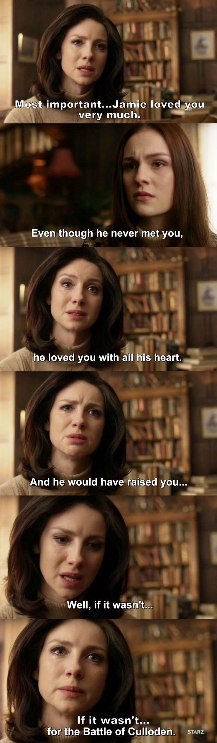 """""""Even though he never met you, he loved you with all his heart"""" - Claire and Brianna #Outlander"""