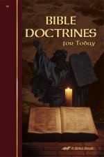 Abeka Bible 10  - Bible Doctrines for Today