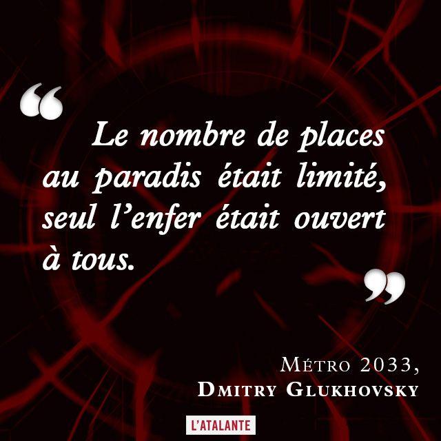 """""""Le nombre de places au paradis était limité, seul l'enfer était ouvert à tous."""" Métro 2033, Dmitry Glukhovsky #book #quote⎢Citations"""