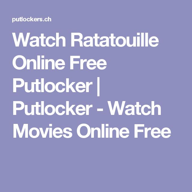 Watch Ratatouille Online Free Putlocker | Putlocker - Watch Movies Online Free