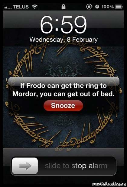 : Lotr, Self Motivation, Beds, Alarm Clocks, Mornings Motivation, Wakeup, Wake Up, Funny, Rings