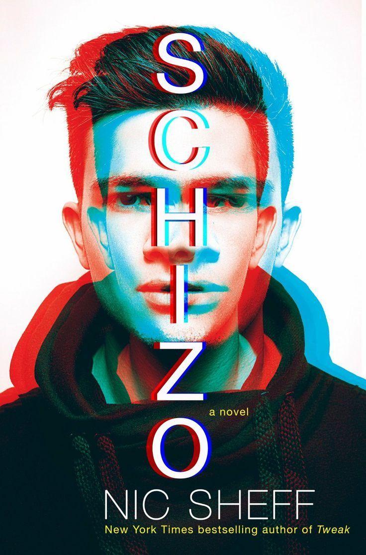 Schizophrenia - Schizo by Nic Sheff