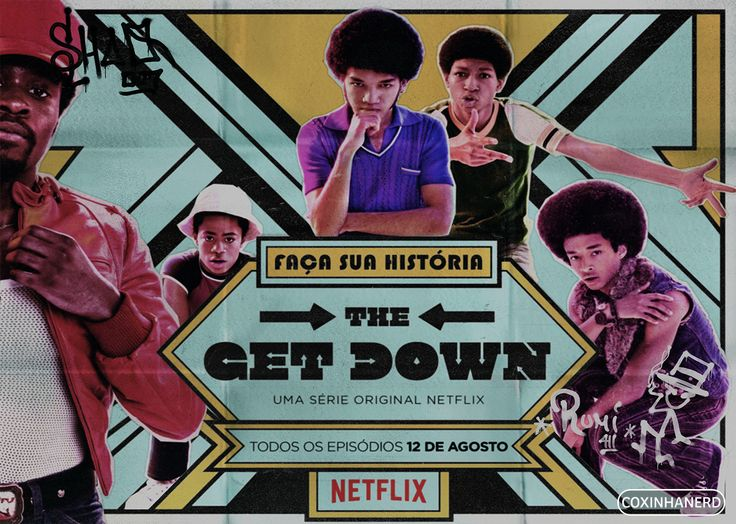 THE GET DOWN IS THE BEST THING ON NETFLIX. I DON'T WANT TO ARGUE.