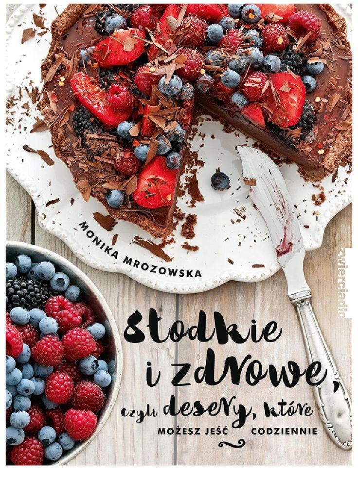 SŁODKIE I ZDROWE - ebook Uwielbiasz słodycze? Twoje marzenie to smakołyki, które można jeść bez wyrzutów sumienia? Zapewniające rozkosz dla podniebienia przekąski to nie mit. I dowodem na to jest cała zawartość tej książki – 60 przepisów na desery, które uszczęśliwią Twoje kubki smakowe.  Jeśli nie możesz żyć bez słodkości, często sięgasz po słodkie co-nieco i potem dręczą cię wyrzuty sumienia, jeśli wydaje ci się, iż coś takiego jak zdrowe słodycze po prostu nie istnieje, a to co zdrowe nie…
