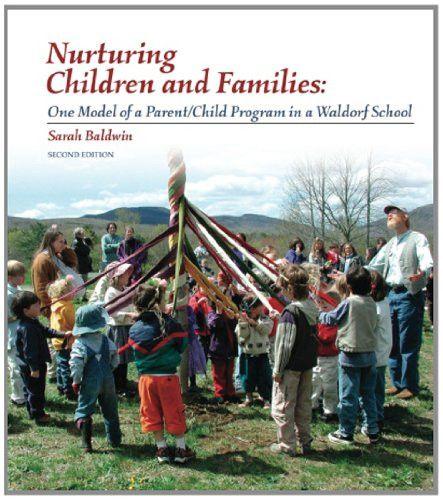 Nurturing Children and Families, by Sarah Baldwin