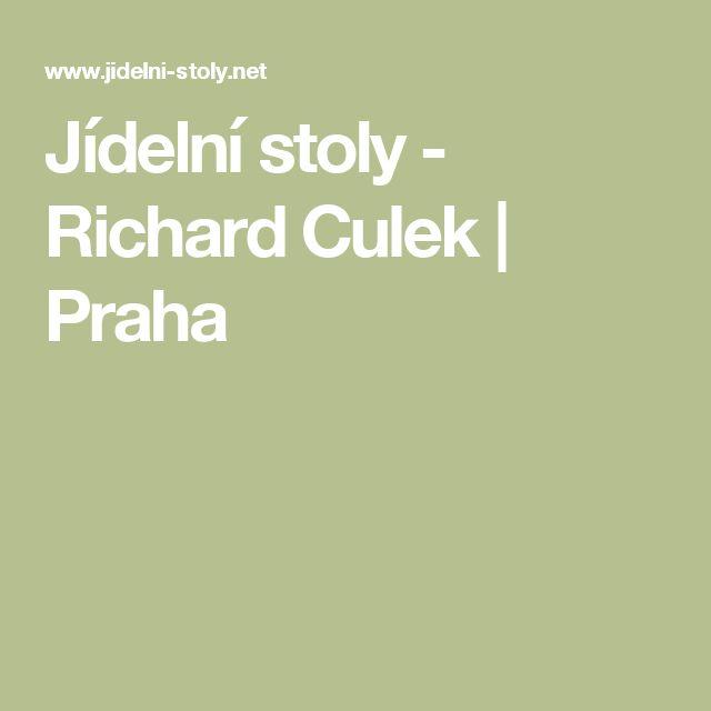 Jídelní stoly - Richard Culek | Praha