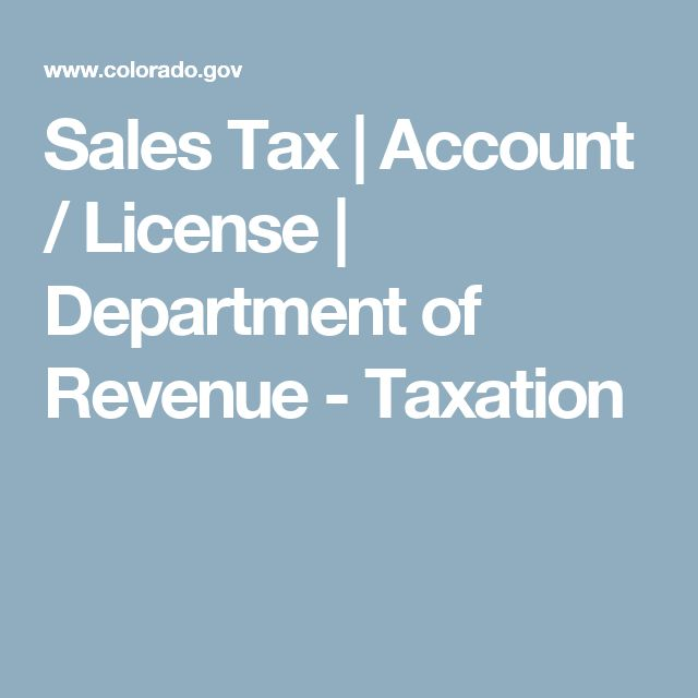 Sales Tax | Account / License | Department of Revenue - Taxation