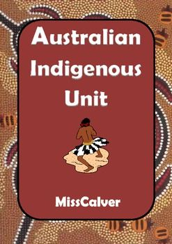 Australian Indigenous Unit - Emma Calver - TeachersPayTeachers.com