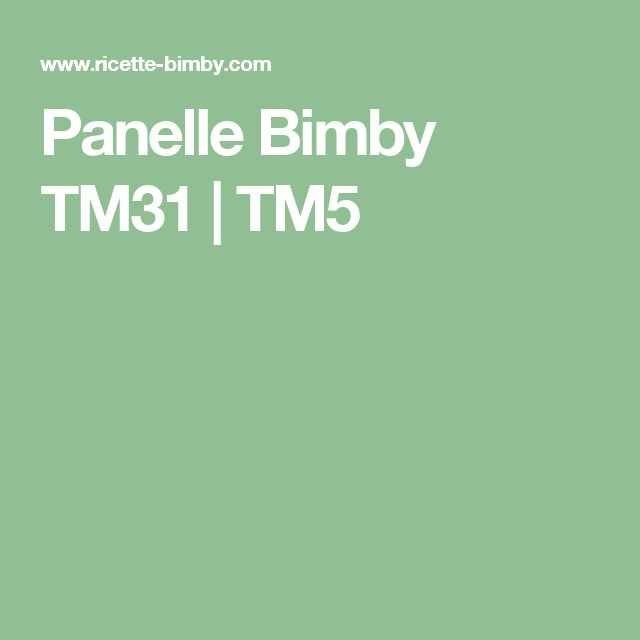 Panelle Bimby TM31   TM5