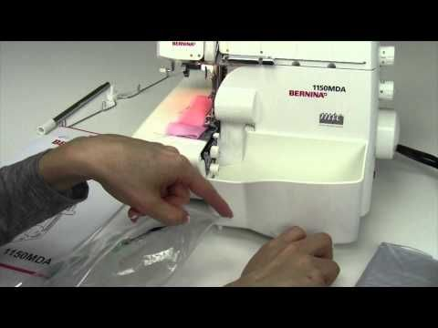BERNINA Overlocker 1300 MDC / 1150 MDA - Part 3 - YouTube