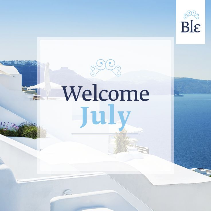 Thank you for bringing us more sun, more swims and more laughs on the beach! #HelloJuly #MyBlesummer