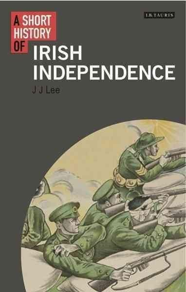 A Short History of Irish Independence