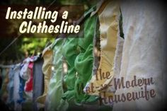 Installing a Clothesline - The Not So Modern Housewife